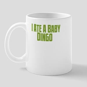 I ate a baby dingo. Mug