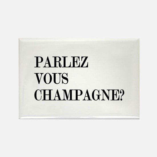 Parlez Vous Champagne? Rectangle Magnet