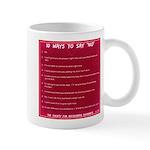 Say No Mugs