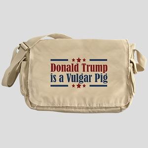 Trump Vulgar Pig Messenger Bag