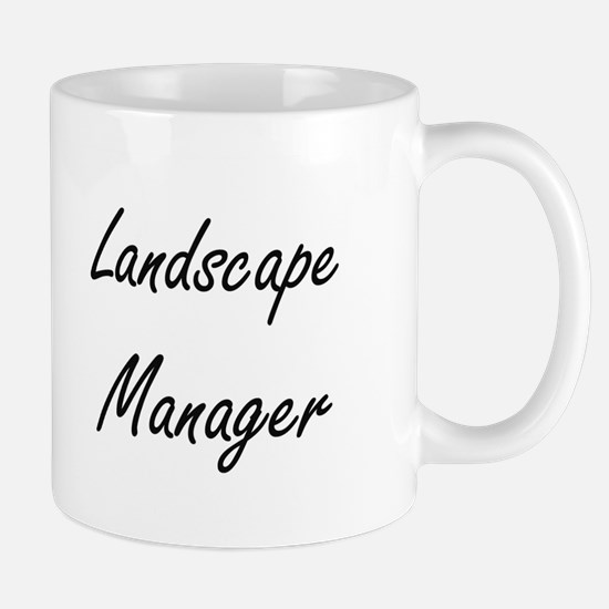 Landscape Manager Artistic Job Design Mugs