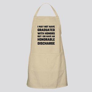 I May Not Have Graduated With Honors But I D Apron