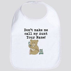 Don't Make Me Call My Aunt Bib