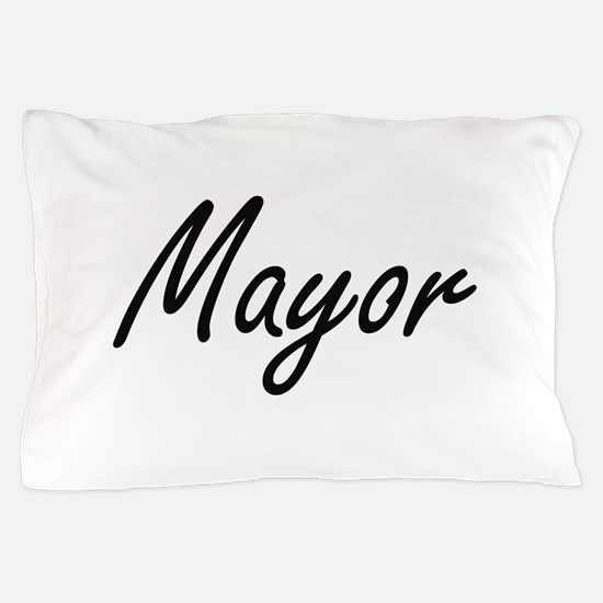 Mayor Artistic Job Design Pillow Case