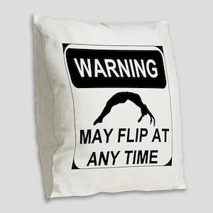 Warning may flip gymanstics Burlap Throw Pillow