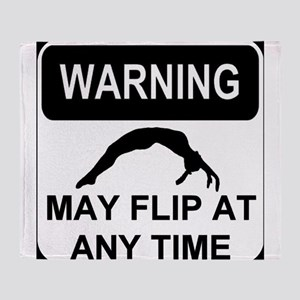Warning may flip gymanstics Throw Blanket