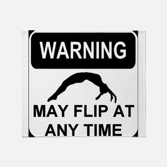 Warning may flip gymanstics Throw Blanket
