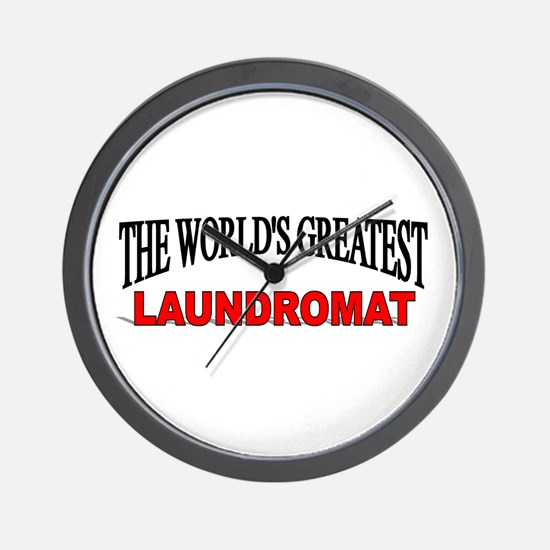 """The World's Greatest Laundromat"" Wall Clock"