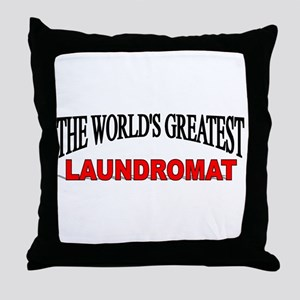 """The World's Greatest Laundromat"" Throw Pillow"