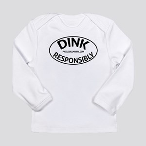 Dink Resposibly Long Sleeve T-Shirt