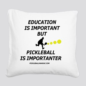 Pickleball is Importanter Square Canvas Pillow