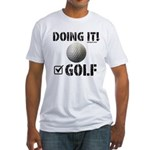Golf Doing It! T-Shirt