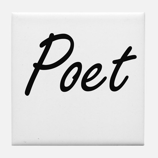 Poet Artistic Job Design Tile Coaster