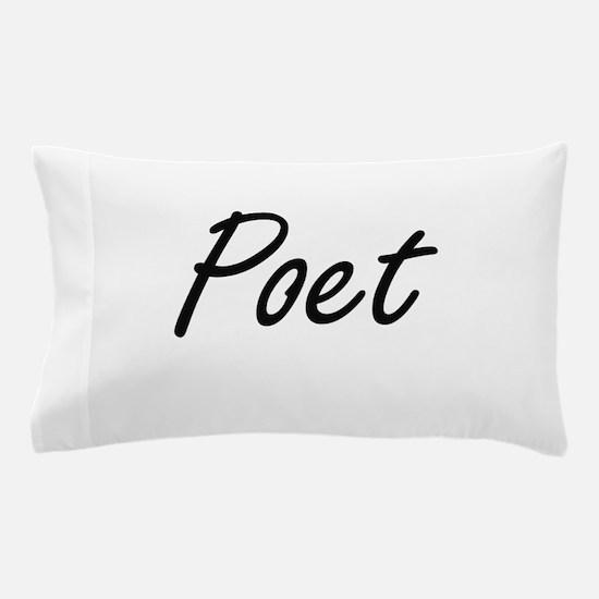 Poet Artistic Job Design Pillow Case