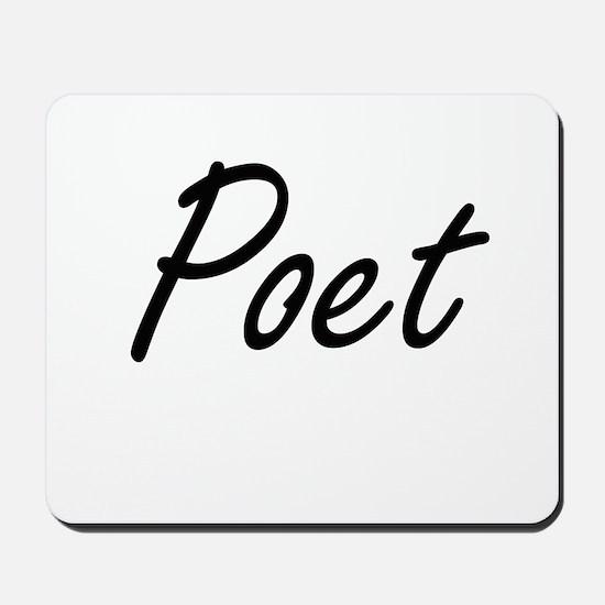 Poet Artistic Job Design Mousepad