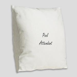 Pool Attendant Artistic Job De Burlap Throw Pillow