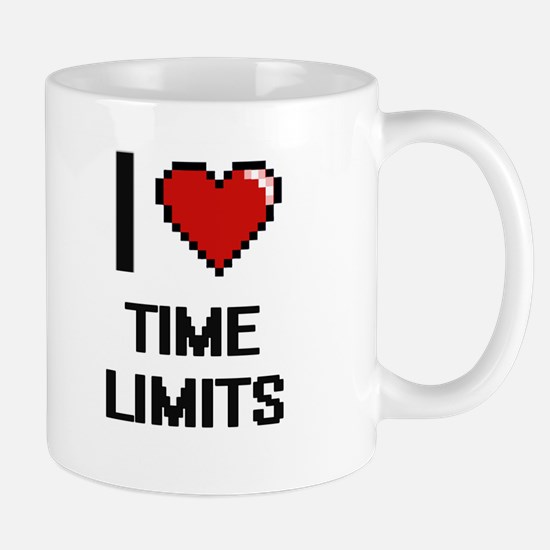I love Time Limits digital design Mugs