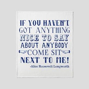 Funny Alice Roosevelt Longworth Quot Throw Blanket