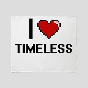 I love Timeless digital design Throw Blanket