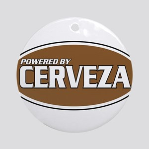 Powered By Cerveza Ornament (Round)