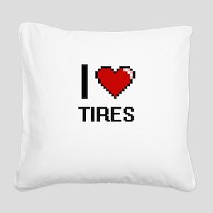 I love Tires digital design Square Canvas Pillow