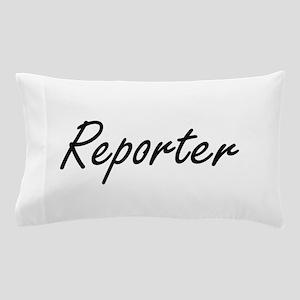 Reporter Artistic Job Design Pillow Case