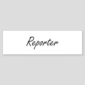 Reporter Artistic Job Design Bumper Sticker