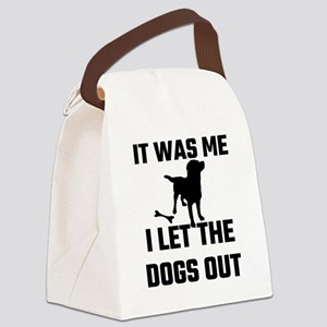 It Was Me I Let The Dogs Out Canvas Lunch Bag