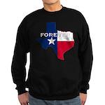 Forever Texas Dark Sweatshirt