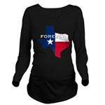 Forever Texas Dark Long Sleeve Maternity T-Shirt