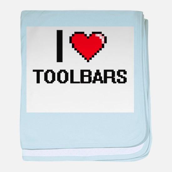 I love Toolbars digital design baby blanket