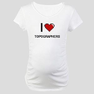 I love Topographers digital desi Maternity T-Shirt