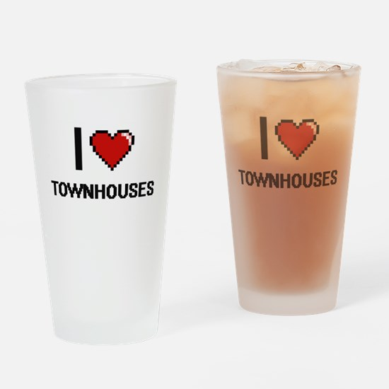 I love Townhouses digital design Drinking Glass