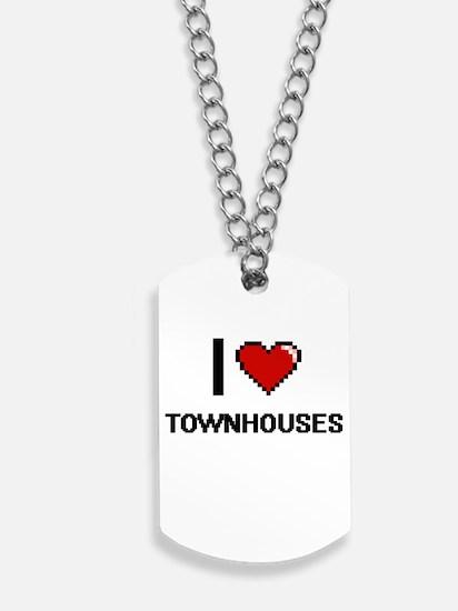 I love Townhouses digital design Dog Tags