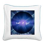 Let It Go Square Canvas Pillow
