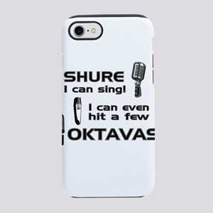 Shure I can sing! I can even hit a few Oktavas iPh