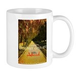 Brighter Days Mug Mugs