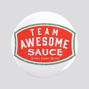 Team Awesome Sauce Button