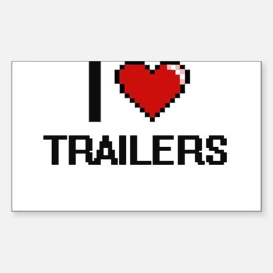 I love Trailers digital design Decal