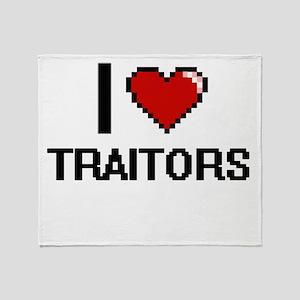 I love Traitors digital design Throw Blanket