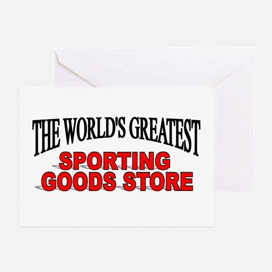 """""""The World's Greatest Sporting Goods Store"""" Greeti"""