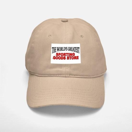 """""""The World's Greatest Sporting Goods Store"""" Baseball Baseball Cap"""