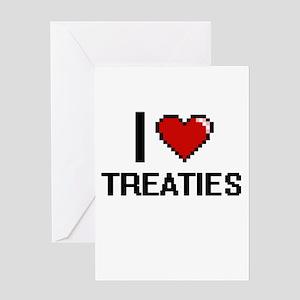 I love Treaties digital design Greeting Cards
