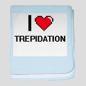 I love Trepidation digital design baby blanket