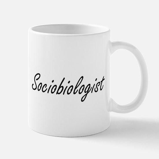 Sociobiologist Artistic Job Design Mugs