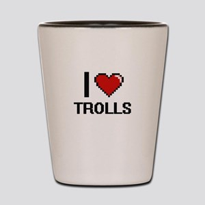 I love Trolls digital design Shot Glass
