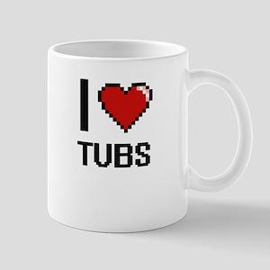 I love Tubs digital design Mugs