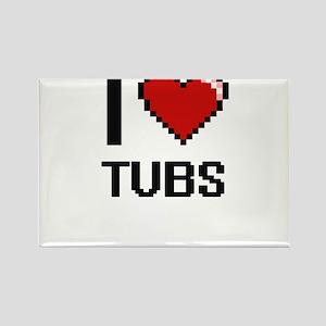 I love Tubs digital design Magnets