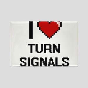 I love Turn Signals digital design Magnets