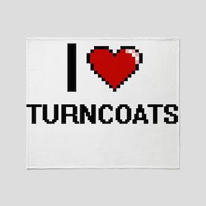 I love Turncoats digital design Throw Blanket